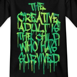 The Creative Adult is the Child Who Has Survived T-shirts - T-shirt barn