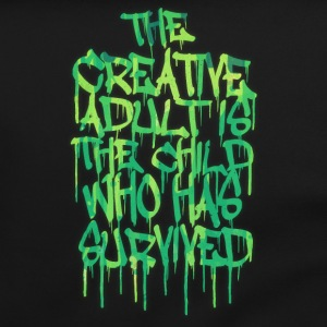 The Creative Adult is the Child Who Has Survived Torby i plecaki - Torba na ramię