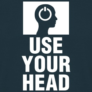 Use Your Head - Männer T-Shirt