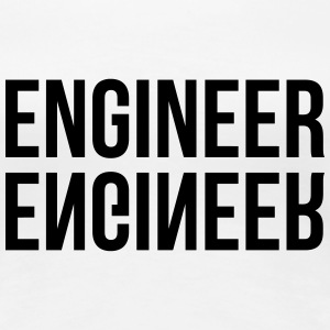 Engineer  T-Shirts - Frauen Premium T-Shirt