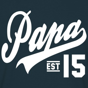Papa ESTABLISHED 2015 Daddy Design T-shirts - Mannen T-shirt
