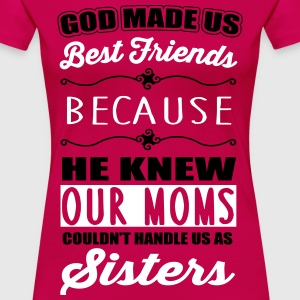 God made us best friends - BFF T-shirts - Dame premium T-shirt