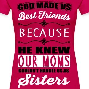God made us best friends - BFF T-shirts - Vrouwen Premium T-shirt