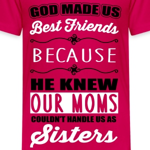 God made us best friends - BFF T-shirts - Premium-T-shirt barn