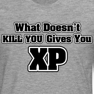 What doesn't kill you gives you XP Manches longues - T-shirt manches longues Premium Homme