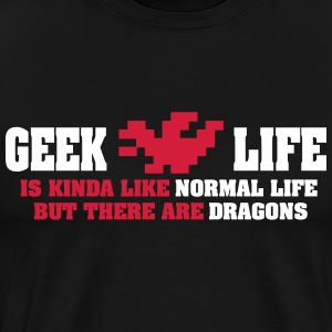 Geek life - there are dragons T-skjorter - Premium T-skjorte for menn