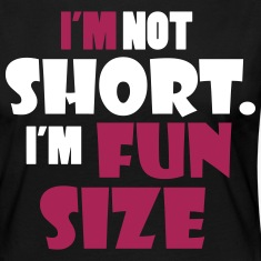 I'm not short - I'm fun size Long Sleeve Shirts