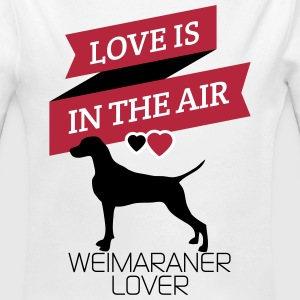 Love is in the air ...weimaraner Lover Body neonato - Body ecologico per neonato a manica lunga