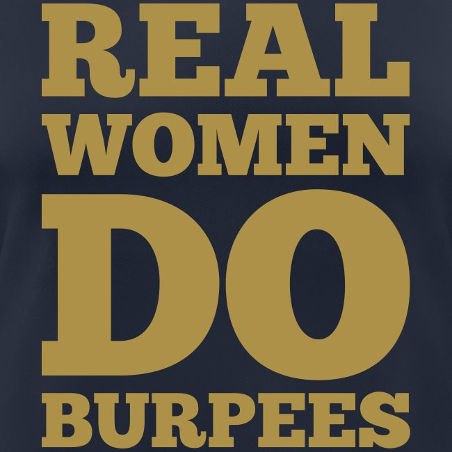 Real women do burpees #1 - Motiv vorne, Gold-Glitzer