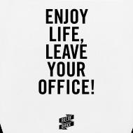 Motiv ~ Tasche – ENJOY LIFE, LEAVE YOUR OFFICE