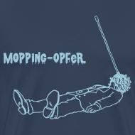 Motiv ~ Mopping-Opfer
