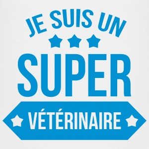Je suis un Super Vétérinaire  Shirts - Teenage Premium T-Shirt