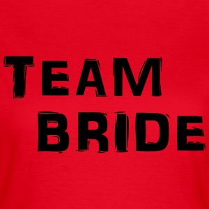 Team Bride T-skjorter - T-skjorte for kvinner