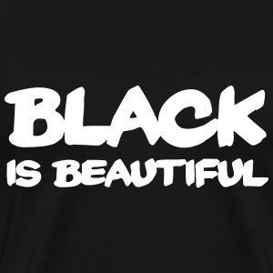 Black is beautiful T-shirts - Herre premium T-shirt