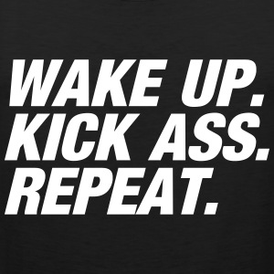 Wake up Kick ass Repeat Tank Tops - Männer Premium Tank Top