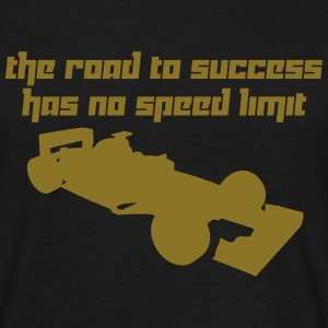The road to success has no speed limit (Vector) - Men's T-Shirt