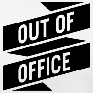 Motiv ~ T-Shirt – OUT OF OFFICE