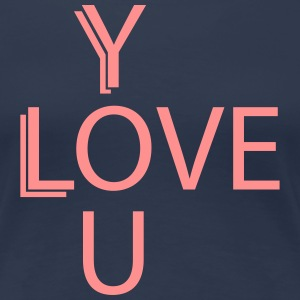 love you Tee shirts - T-shirt Premium Femme
