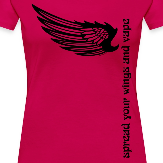 "T-Shirt ""Spread your wings and vape"" Femme"