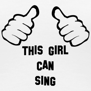 this_girl_can_sing T-Shirts - Women's Premium T-Shirt