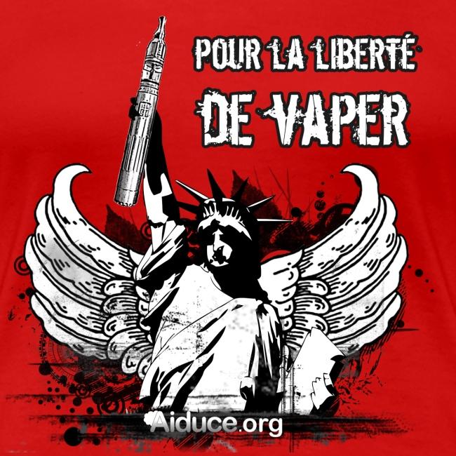 """T-shirt """"pour la liberté de vaper"""" Femme"""