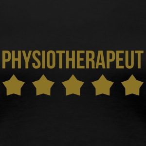 Physiotherapeut Tee shirts - T-shirt Premium Femme