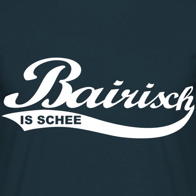 Bairisch is schee