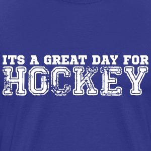 Great Day for Ice Hockey - Men's Premium T-Shirt