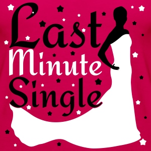 Last Minute Single Top - Canotta premium da donna
