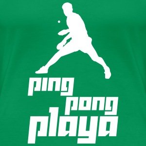 Ping Pong Playa (Vector) - Women's Premium T-Shirt