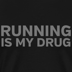 Running Is My Drug T-skjorter - Premium T-skjorte for menn