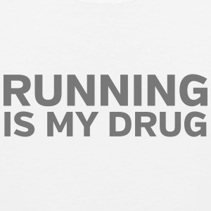 Running Is My Drug Tank topy - Tank top męski Premium
