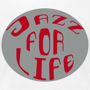 Jazz for life 2 Tee shirts - T-shirt Premium Femme