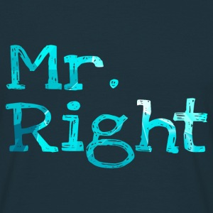 Mr.right Men's T-Shirt - Men's T-Shirt