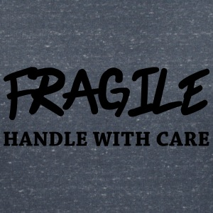 Fragile - Handle with care T-shirts - Vrouwen T-shirt met V-hals