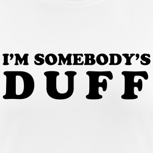 I'm somebody's Duff Camisetas - Camiseta mujer transpirable