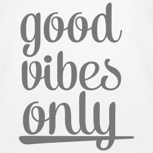 Good Vibes Only Tops - Camiseta de tirantes premium mujer