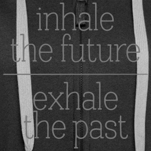 Inhale The Future - Exhale The Past Sudaderas - Chaqueta con capucha premium mujer