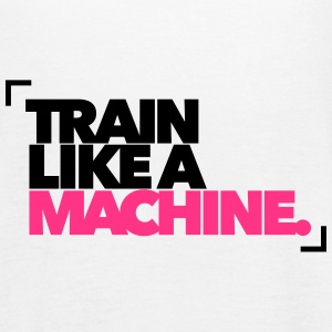 Train like a Machine - Fitness - Gym Tops - Frauen Tank Top von Bella