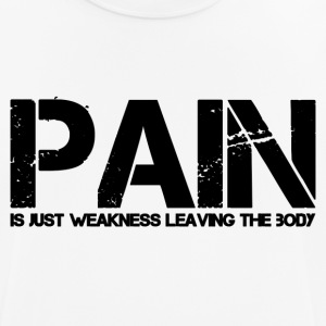 PAIN is just weakness leaving the body T-shirts - Andningsaktiv T-shirt herr