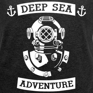 Deep Sea Adventure - Frauen T-Shirt mit gerollten Ärmeln