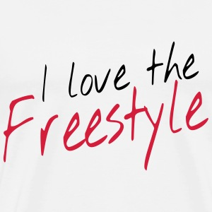 I love the freestyle T-shirts - Mannen Premium T-shirt