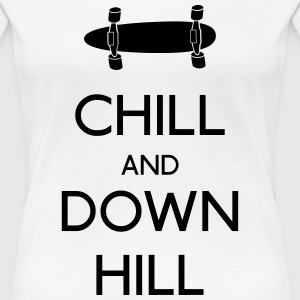 Chill and downhill chill y descenso Camisetas - Camiseta premium mujer