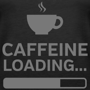 Caffeine Loading... Tops - Frauen Premium Tank Top