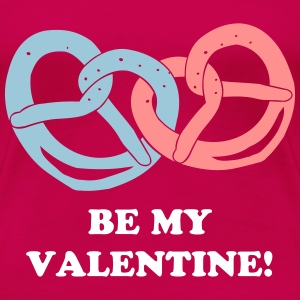 Be my Valentine! - Frauen Premium T-Shirt