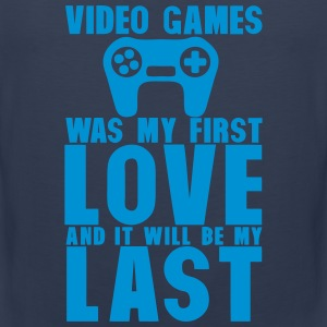 video games was my first love last Sportbekleidung - Männer Premium Tank Top