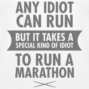 Any Idiot Can Run... Tops - Frauen Premium Tank Top