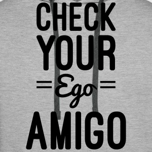 Check Your Ego Pullover & Hoodies - Männer Premium Hoodie