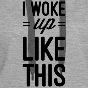 Woke Up Like This Sweat-shirts - Sweat-shirt à capuche Premium pour femmes
