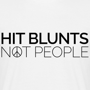Hit Blunts, Not People T-Shirts - Men's T-Shirt
